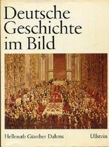 Deutsche Geschichte im Bild