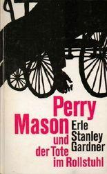 Perry Mason und der Tote im Rollstuhl