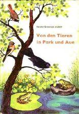 Förster Grünrock erzählt von den Tieren in Park und Aue