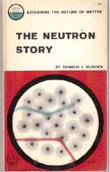 The Neutron Story (Science Study Series S1)