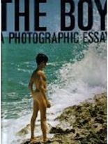 The boy : a photographic essay / edited by Georges St. Martin and Ronald C. Nelson
