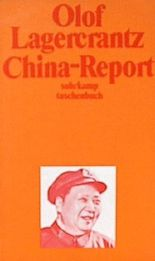 China-Report. Bericht einer Reise.