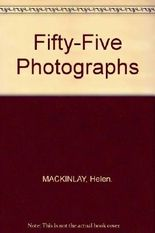 FIFTY-FIVE PHOTOGRAPHS.