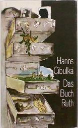 Hans Cibulka: Das Buch Ruth