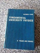 Fundamental University Physics: Volume II, Fields and Waves (Addison Wesley series on Physics)