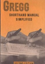 Gregg Shorthand Manual simplified. Second edition