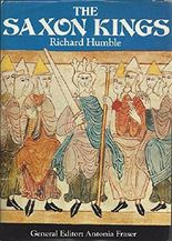 The Saxon Kings,introduction by Antonia Fraser