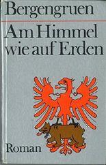 Am Himmel wie auf Erden. 1. Auflage.