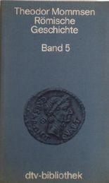 Römische Geschichte Bd. 5