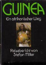 Guinea - Ein afrikanischer Weg