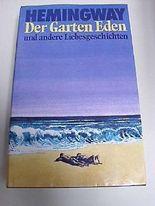 Der Garten Eden und andere Liebesgeschichten.