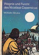 Wagnis und Furcht des Nicolaus Copernicus