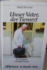 Unser Vater, der Tierarzt