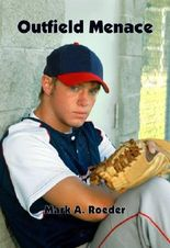 Outfield Menace (Gay Youth Chronicles)
