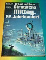 Mittag, 22. Jahrhundert. (Broschiert 1984)