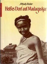 Heißes Dorf auf Madagaskar.
