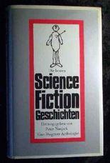 Die besten Science-Fiction-Geschichten. Ausw., Übers. u. Nachw. von, Diogenes-Anthologie