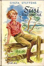 Susi Sausewind - Abenteuer eines fröhlichen Mädchens im Forsthaus am Meer