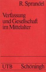 Verfassung und Gesellschaft im Mittelalter