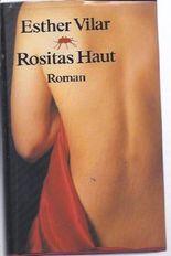 Rositas Haut : Roman.