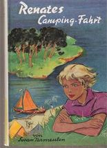 Renates Camping Fahrt - Ein Buch für junge Mädchen