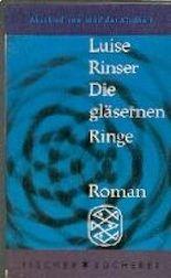 Die gläsernen Ringe. Fischer Bücherei 393