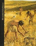 """Die ersten Ackerbauer aus der Time Life Serie """"Die Frühzeit des Menschen"""""""