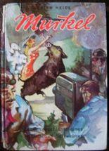 Murkel. Lebensgeschichte eines mißratenen Schweines