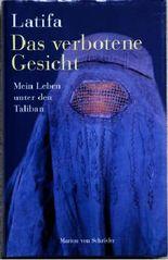 Das verbotene Gesicht : mein Leben unter den Taliban.