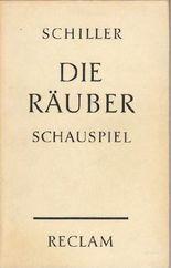 Die Räuber : Ein Schauspiel in 5 Akten , Mit e. Nachw.