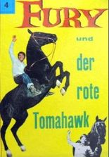 Fury und der rote Tomahawk (= Fury - Band 4)