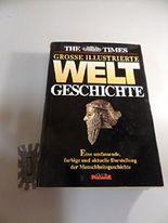 Grosse Illustrierte Welt Geschichte.