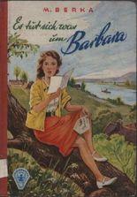 Es tut sich was um Barbara. Barbara und die vier Bibis.