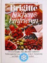 Brigitte: Kochen & Einfrieren