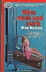 Küss mich und stirb. Kriminalroman.