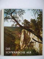 Die schwäbische Alb - Aufnahmen von Robert Holder - Deutsch-Englisch-Französische Ausgabe