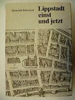 Lippstadt einst und jetzt