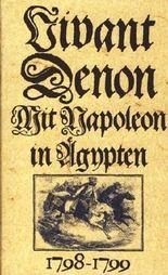 Mit Napoleon in Ägypten 1798-1799