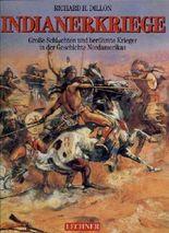 Dillon Indianerkriege große Schlachten und berühmte Krieger in der Geschichte Nordamerikas, Lechnergroßband 1994, 254 Seiten, tolle Bilder