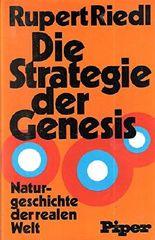 Die Strategie der Genesis. Naturgeschichte der realen Welt.