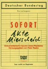 Die Mierscheid-Akte : dokumentar. Spuren e. Phantoms.