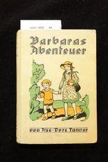 Barbaras Abenteuer. Erzählung für die Mädchenwelt - mit Bildern von L.Döring. o.A.