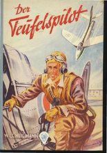Neville Duke der Teufelspilot ( Göttinger Jugend-Bände). Titelbild und Innen-Illustrationen von F. M. Kieselbach. OHLnbd 20cm. Gutes Exemplar. - 78 S. (pages)