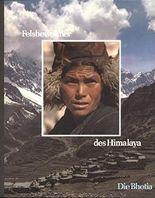 Die Felsbewohner des Himalaya. Die Bhotia. (Vöker der Wildnis). OHLederbd, bestens erhalten. Photos von Nik Wheeler. - 167 S. (pages)