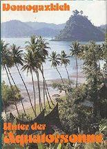 Unter der Äquatorsonne In Indonesien erlebt