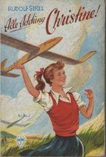 Alle Achtung Christine! Zopf in den Wolken (Göttinger Jugend-Bände)