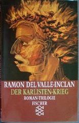 Der Karlisten-Krieg - Roman Trilogie