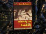 Anleitung zum Konkurs - ein Satirisches Iros Sachbuch