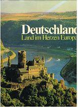 Deutschland : Land im Herzen Europas