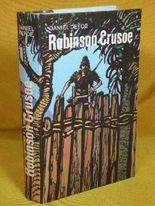 Die seltsamen und erstaunlichen Abenteuer des Robinson Crusoe. [Neubearb. von Peter Korn]. Mit zahlr. Ill. von Heiner Rothfuchs